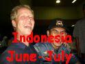 Indonesia II – June July